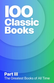 100 Greatest Classic Books of All Time III PDF Download