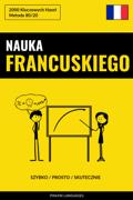 Nauka Francuskiego - Szybko / Prosto / Skutecznie