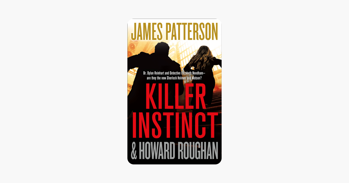 Killer Instinct - James Patterson & Howard Roughan