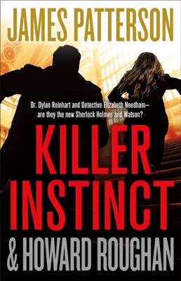 James Patterson & Howard Roughan - Killer Instinct book
