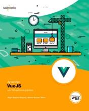 Download Aprender VueJS con 100 ejercicios prácticos