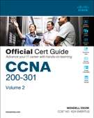 CCNA 200-301 Official Cert Guide, Volume 2, 1/e