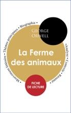 Étude Intégrale : La Ferme Des Animaux (fiche De Lecture, Analyse Et Résumé)