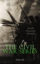 The Civil War Series (Vol.1-8)