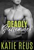 Katie Reus - Deadly Surrender artwork