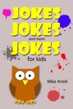 Jokes Jokes And More Jokes For Kids