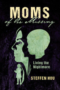 Moms of the Missing Libro Cover