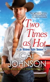 Two Times As Hot - Cat Johnson by  Cat Johnson PDF Download