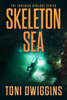 Toni Dwiggins - Skeleton Sea artwork