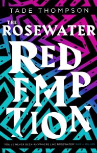 The Rosewater Redemption La couverture du livre martien