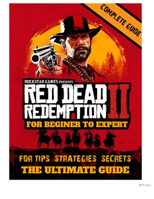 Red Dead Redemption 2 Game Guide and Walkthrough