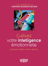 Cultivez votre intelligence émotionelle