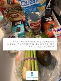 The Warrior Wellness Meal Planning Blueprint