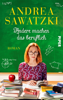 Andere machen das beruflich - Andrea Sawatzki
