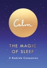 Calm: The Magic Of Sleep