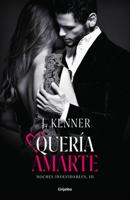 Quería amarte (Noches inolvidables 3) ebook Download
