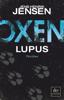 Oxen. Lupus - Jens Henrik Jensen & Friederike Buchinger
