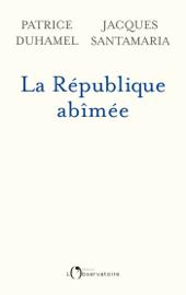La République abimée