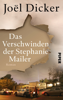 Joël Dicker, Amelie Thoma & Michaela Meßner - Das Verschwinden der Stephanie Mailer Grafik