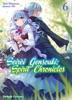 Seirei Gensouki: Spirit Chronicles Volume 6