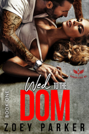 Wed to the Dom