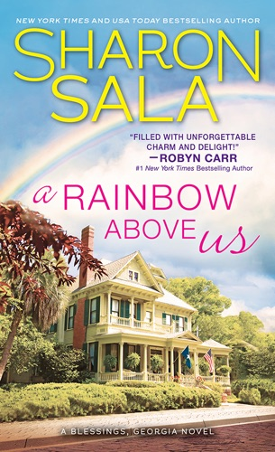 A Rainbow Above Us - Sharon Sala - Sharon Sala