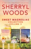 Sweet Magnolias Collection Volume 3
