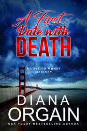 A First Date with Death - Diana Orgain book summary