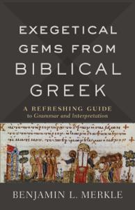 Exegetical Gems from Biblical Greek La couverture du livre martien