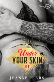 Under Your Skin - Tome 1