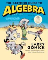 Larry Gonick - The Cartoon Guide to Algebra artwork