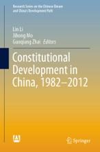 Constitutional Development In China, 1982-2012