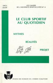 Le club sportif au quotidien