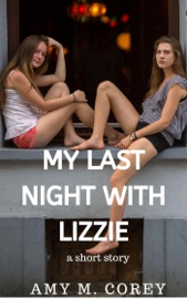 Download My Last Night with Lizzie: A Short Story
