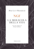 NGF La molecola della vita