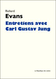 Entretiens avec Carl Gustav Jung