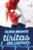 Alissa Brontë - Tiritas de amor portada