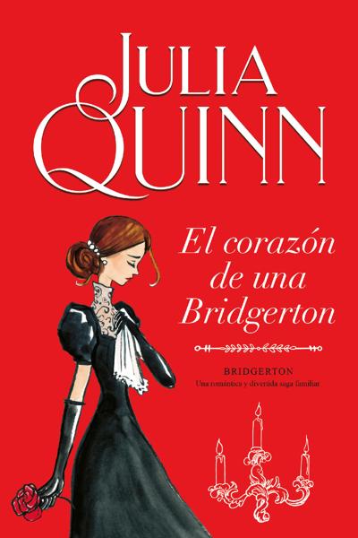 El corazón de una Bridgerton (Bridgerton 6) by Julia Quinn