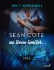 Sean Cote no tiene límites - Iris T. Hernández