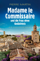 Download and Read Online Madame le Commissaire und die Frau ohne Gedächtnis