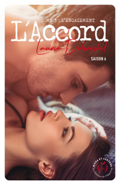 L'Accord - Saison 6 - tome 3 L'engagement