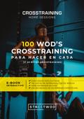 100 WOD'S CROSSTRAINING PARA HACER EN CASA Book Cover