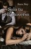 Solo tu nell'universo - Sara Ney