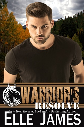 Elle James - Warrior's Resolve