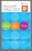PowerPoint 2019 Step by Step