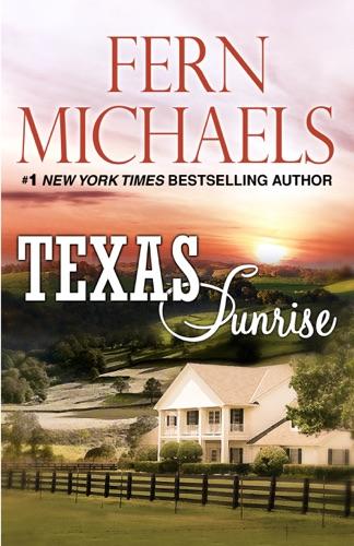 Fern Michaels - Texas Sunrise