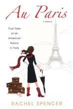 Au Paris: True Tales Of An American Nanny In Paris