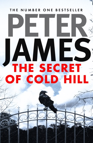 Peter James - The Secret of Cold Hill