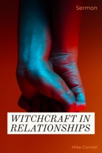 Witchcraft In Relationships