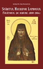 Sfântul Nichifor Leprosul, Făcătorul de minuni